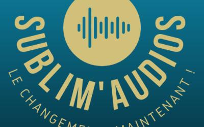 A la découverte des sublim'audios de Stéphanie Larrieu